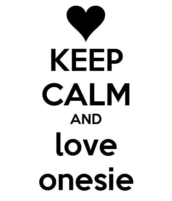 KEEP CALM AND love onesie