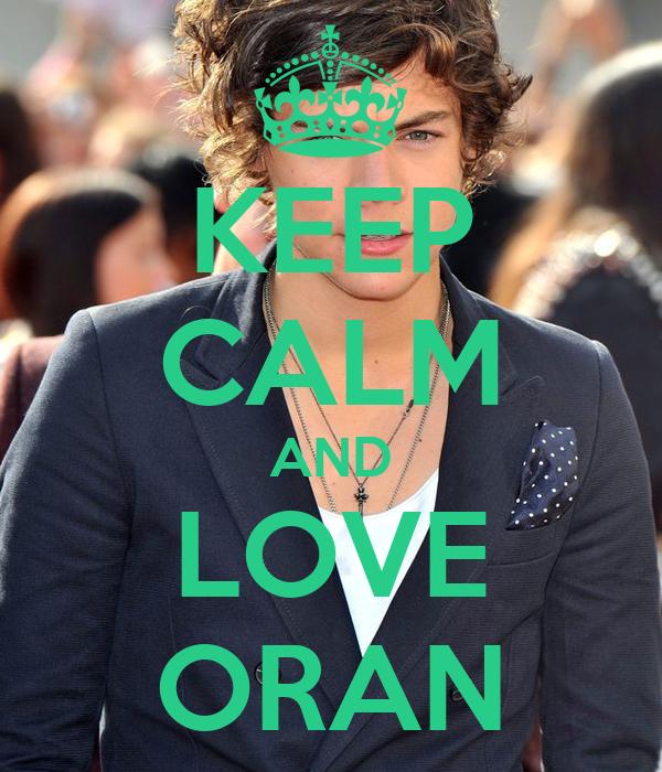KEEP CALM AND LOVE ORAN