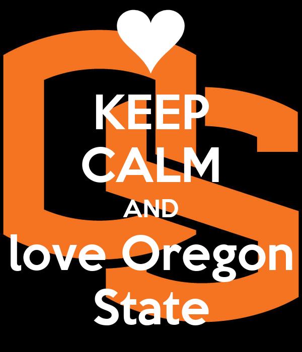 KEEP CALM AND love Oregon State