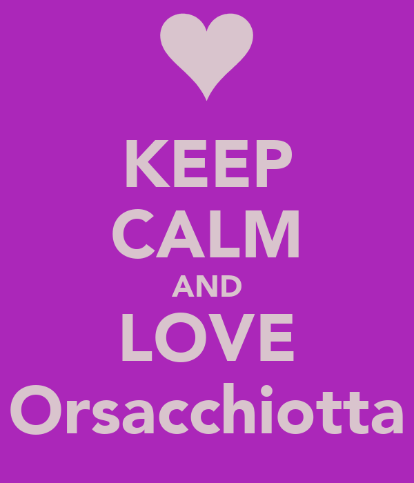 KEEP CALM AND LOVE Orsacchiotta