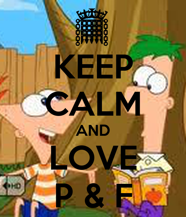 KEEP CALM AND LOVE P & F