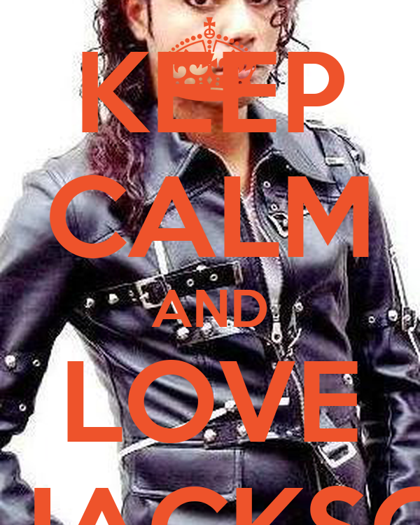 KEEP CALM AND LOVE P. JACKSON