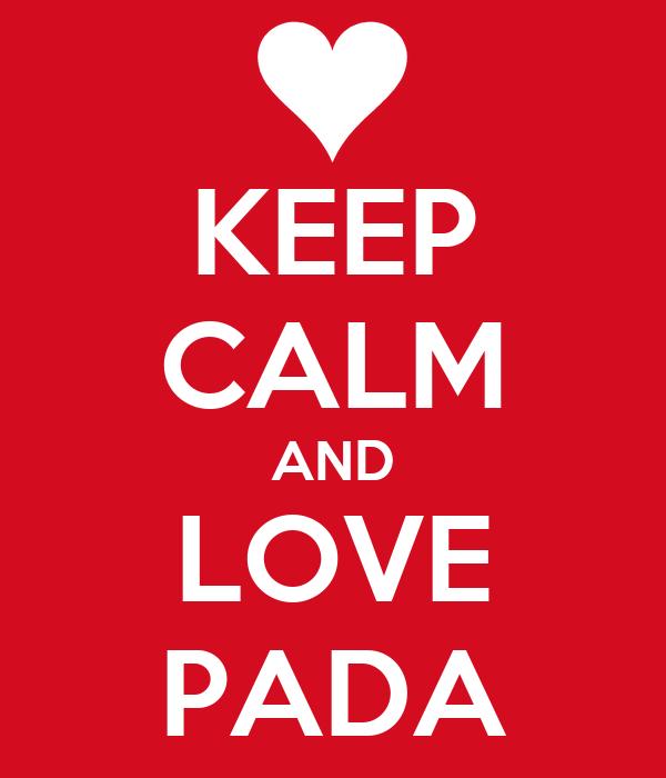 KEEP CALM AND LOVE PADA