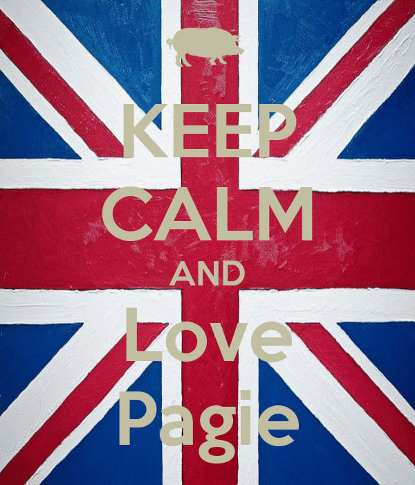 KEEP CALM AND Love Pagie