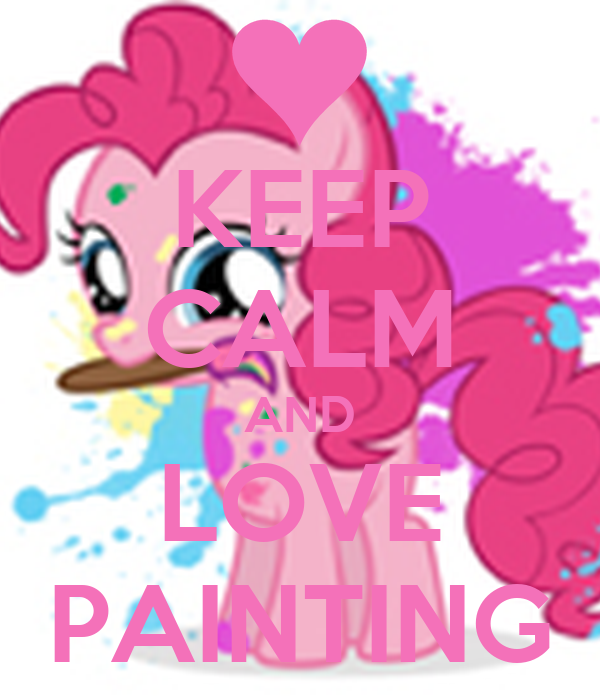 KEEP CALM AND LOVE PAINTING