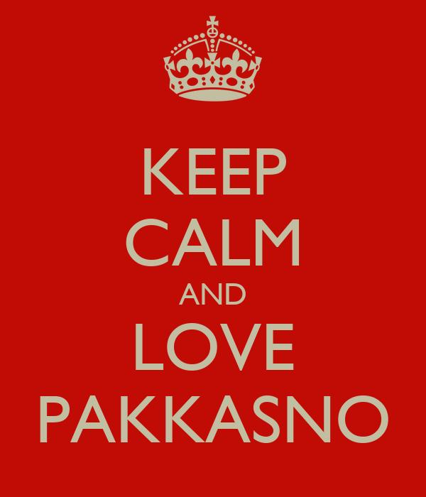 KEEP CALM AND LOVE PAKKASNO
