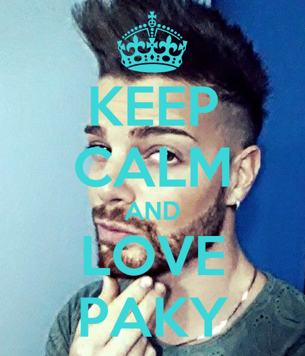 KEEP CALM AND LOVE PAKY