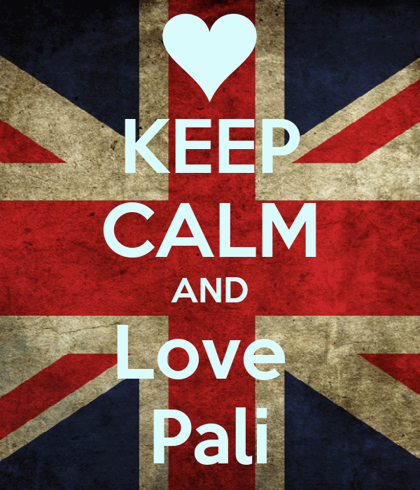KEEP CALM AND Love  Pali