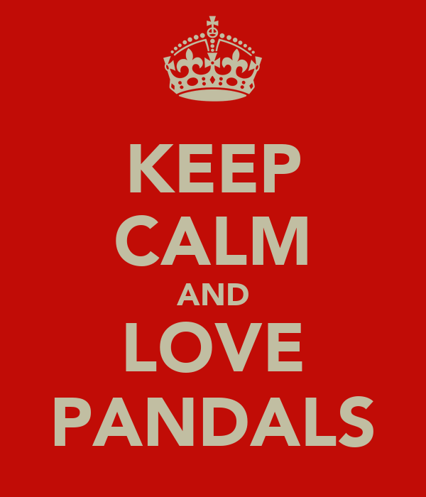 KEEP CALM AND LOVE PANDALS