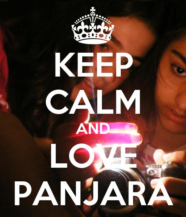 KEEP CALM AND LOVE PANJARA