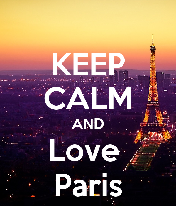 KEEP CALM AND Love  Paris