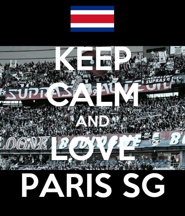 KEEP CALM AND LOVE PARIS SG