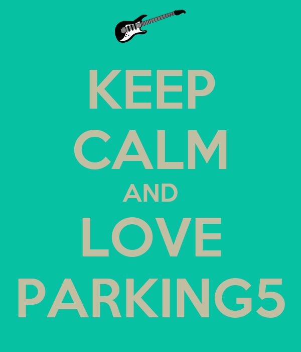 KEEP CALM AND LOVE PARKING5