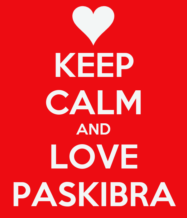 KEEP CALM AND LOVE PASKIBRA