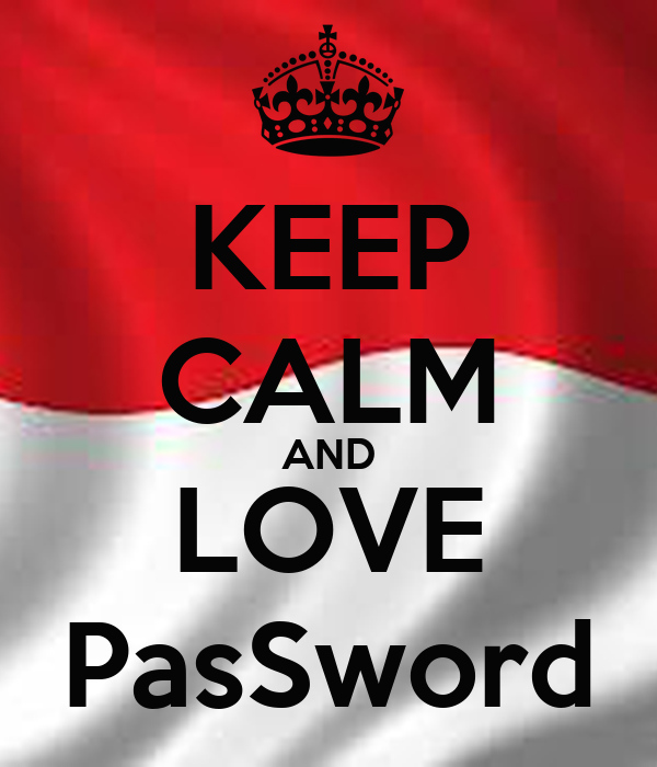 KEEP CALM AND LOVE PasSword