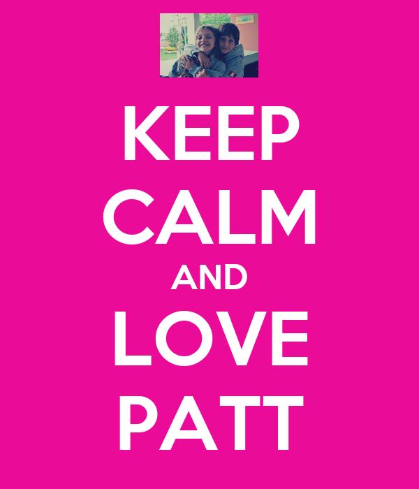 KEEP CALM AND LOVE PATT
