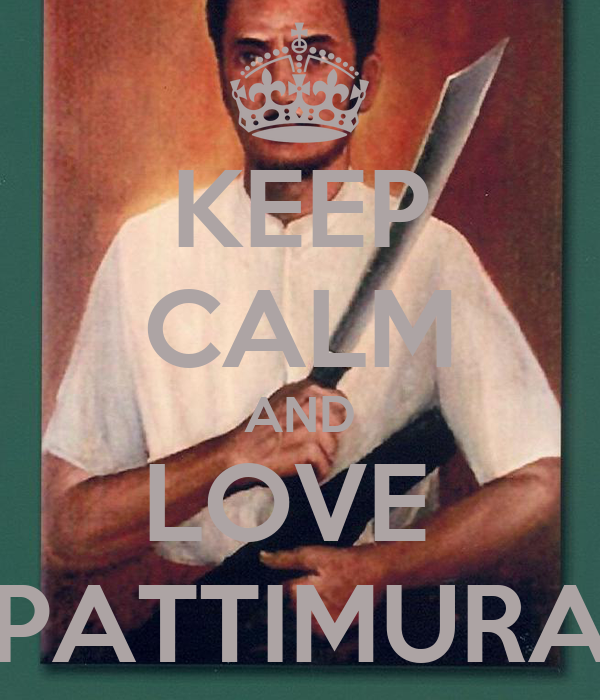 KEEP CALM AND LOVE  PATTIMURA
