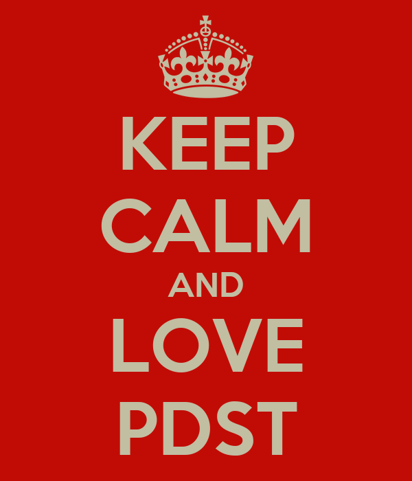 KEEP CALM AND LOVE PDST