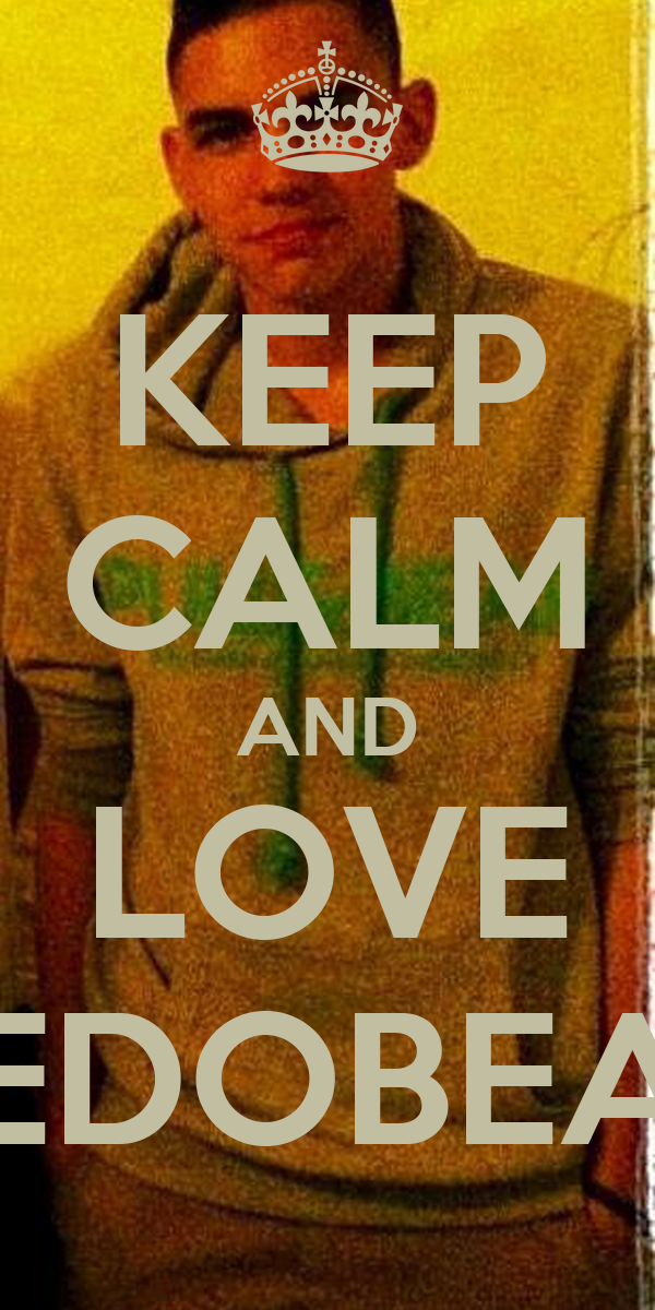 KEEP CALM AND LOVE PEDOBEAR