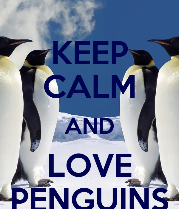 keep calm and love penguins poster pepe keep calmomatic
