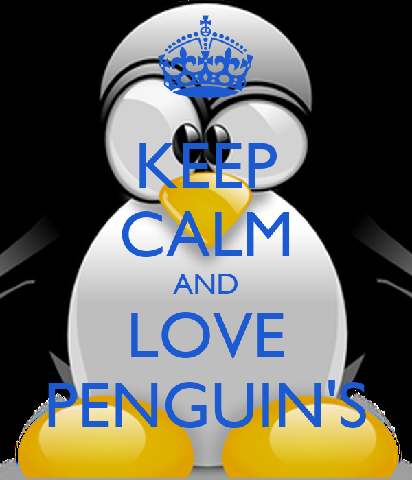 KEEP CALM AND LOVE PENGUIN'S