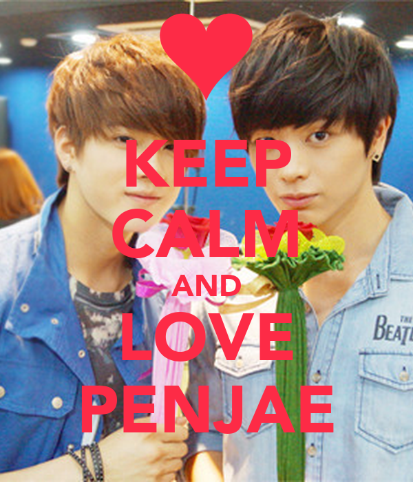 KEEP CALM AND LOVE PENJAE