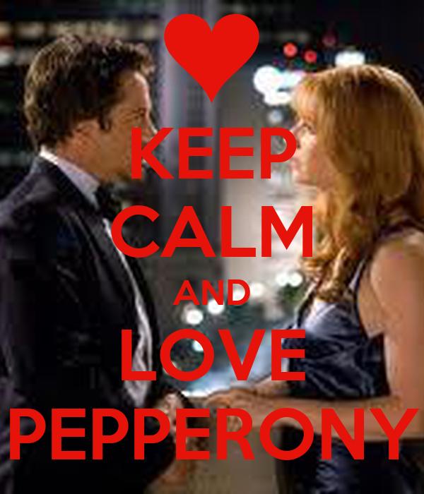 KEEP CALM AND LOVE PEPPERONY