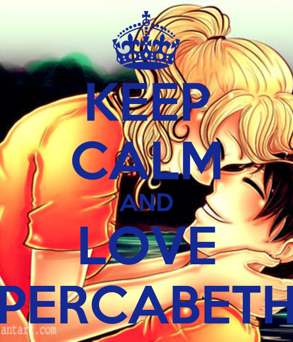 KEEP CALM AND LOVE PERCABETH