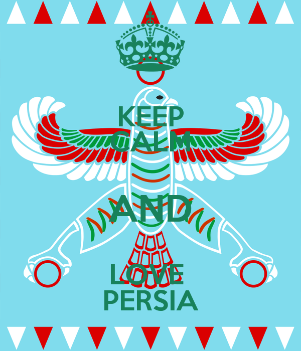 KEEP CALM AND LOVE  PERSIA