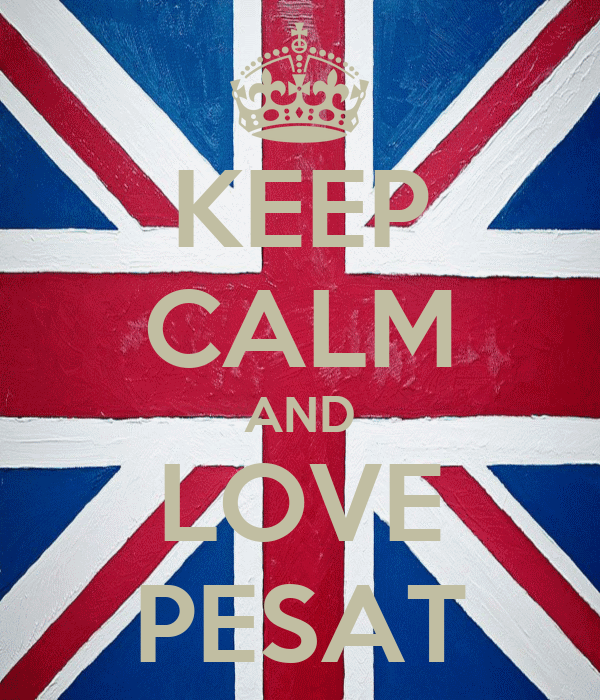 KEEP CALM AND LOVE PESAT