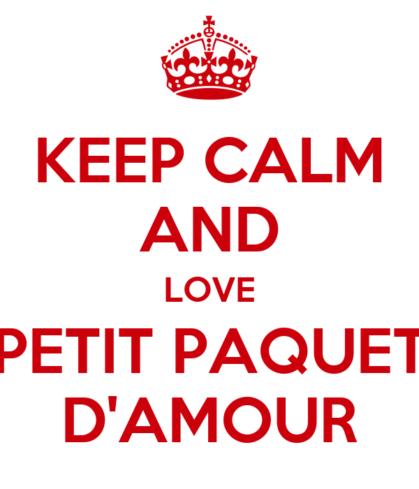 KEEP CALM AND LOVE PETIT PAQUET D'AMOUR