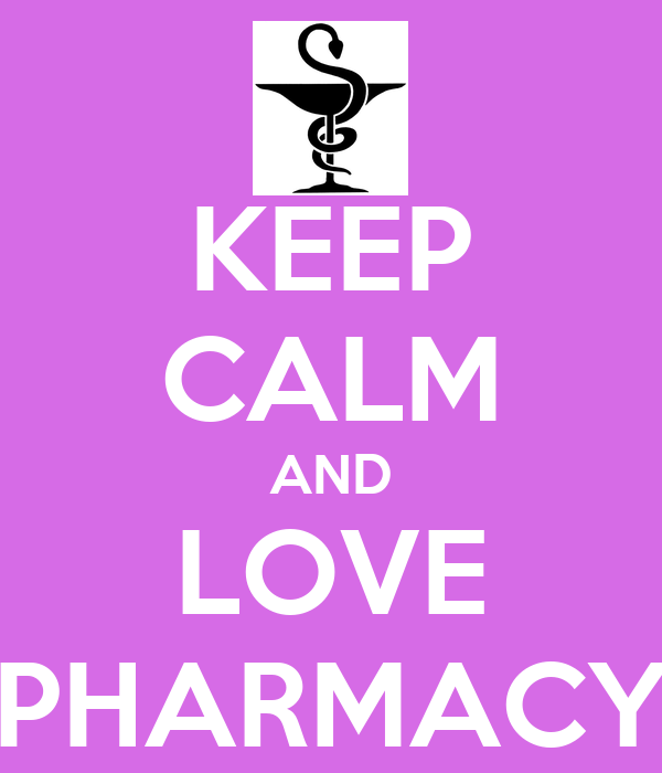 KEEP CALM AND LOVE PHARMACY