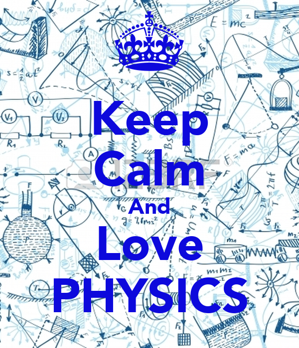 Keep Calm And Love PHYSICS