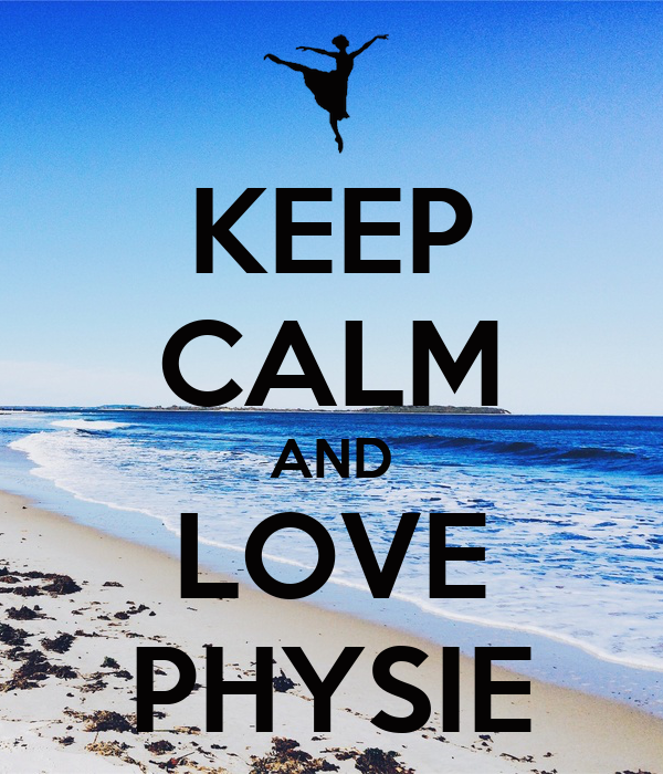 KEEP CALM AND LOVE PHYSIE