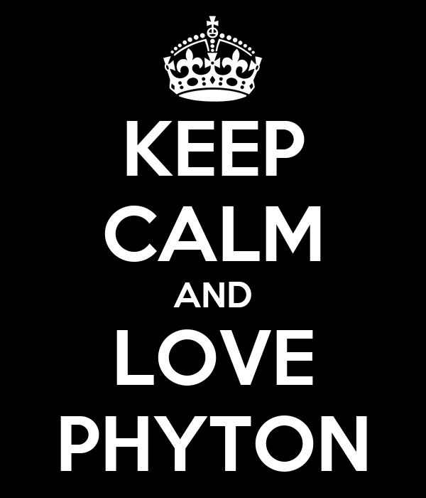 KEEP CALM AND LOVE PHYTON
