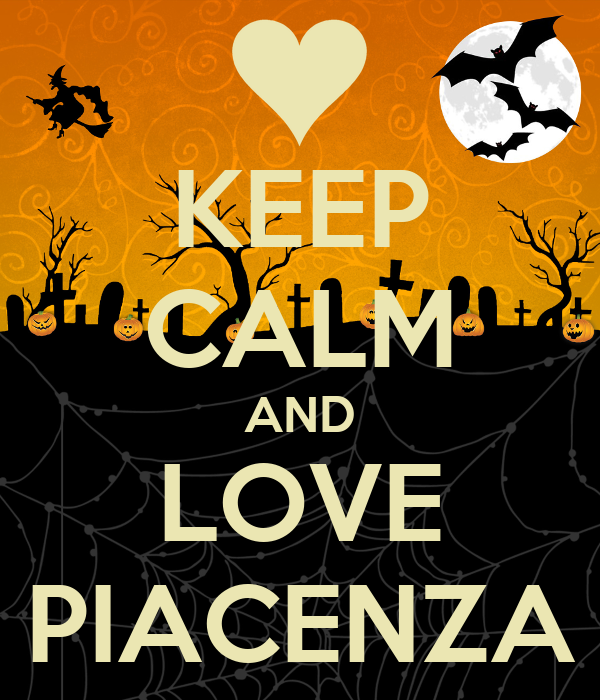 KEEP CALM AND LOVE PIACENZA