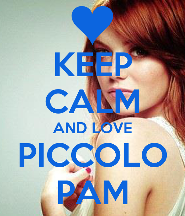 KEEP CALM AND LOVE PICCOLO PAM