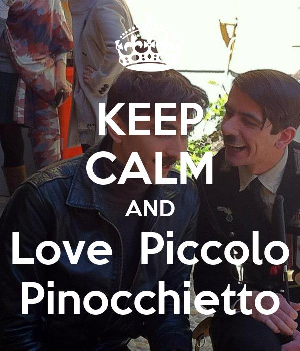 KEEP CALM AND Love  Piccolo Pinocchietto