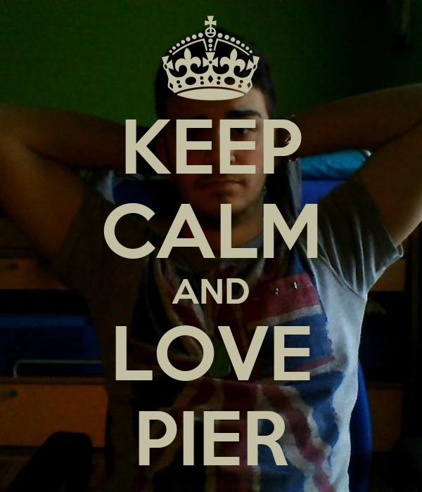 KEEP CALM AND LOVE PIER