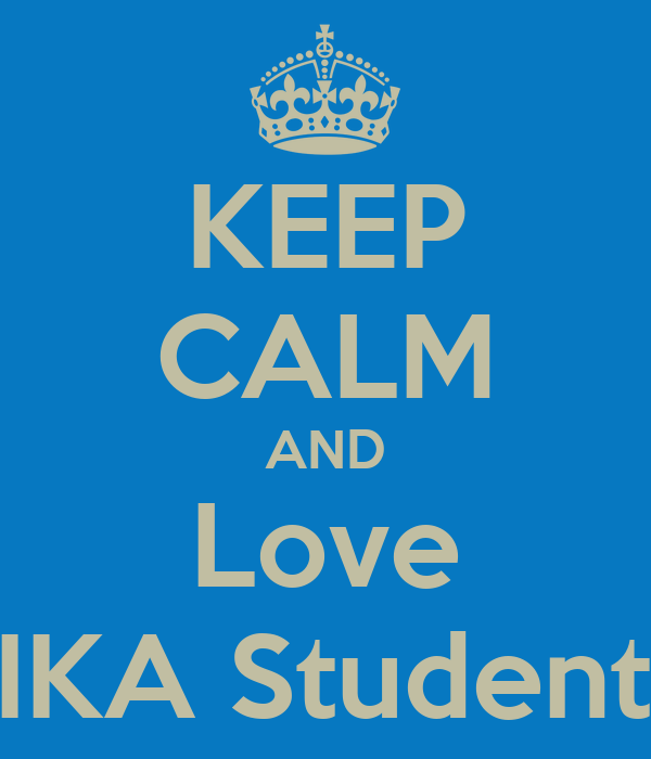 KEEP CALM AND Love PIKA Student's