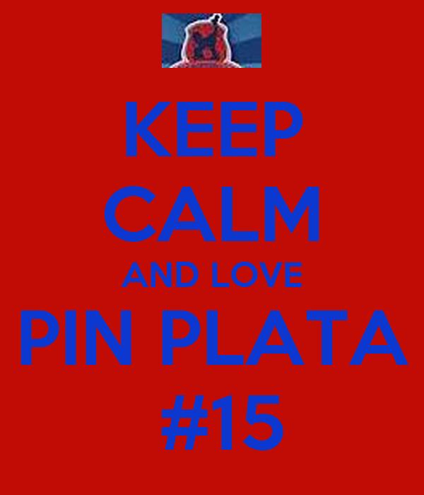 KEEP CALM AND LOVE PIN PLATA  #15