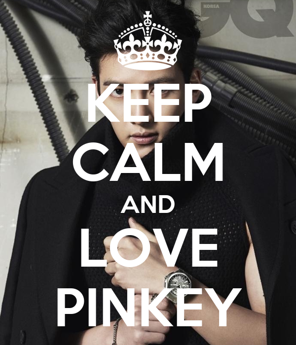 KEEP CALM AND LOVE PINKEY