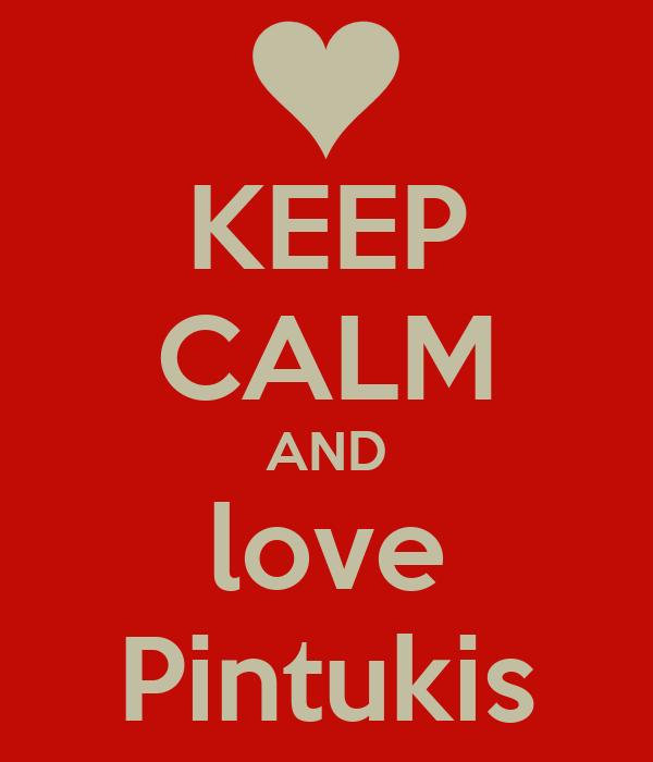 KEEP CALM AND love Pintukis