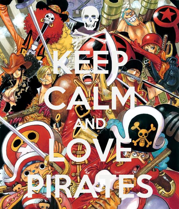 KEEP CALM AND LOVE PIRATES