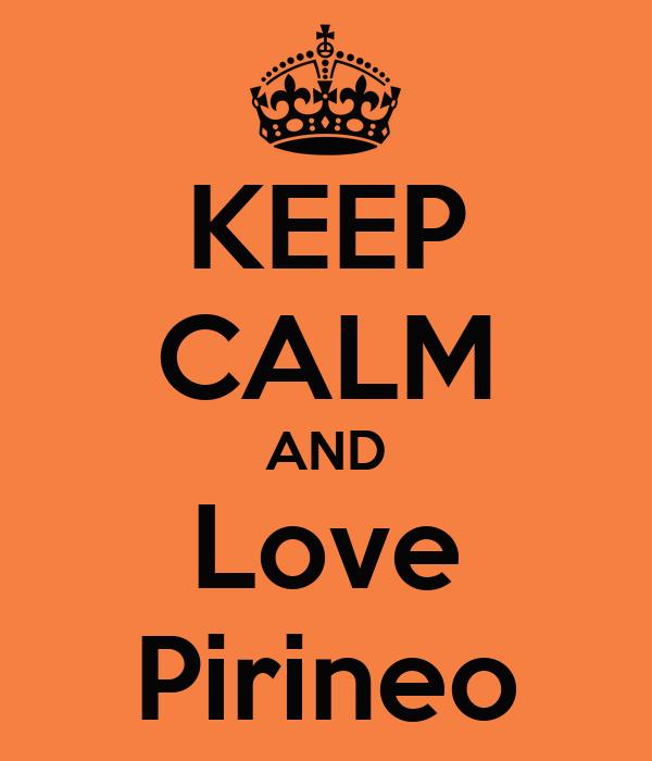 KEEP CALM AND Love Pirineo