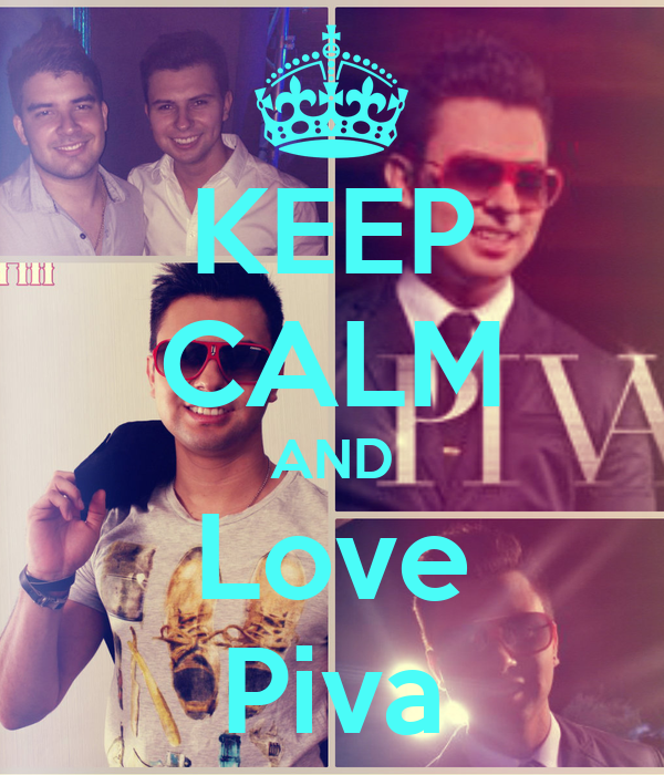 KEEP CALM AND Love Piva