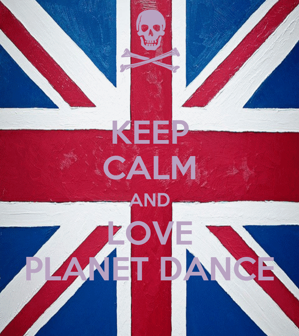 KEEP CALM AND LOVE PLANET DANCE