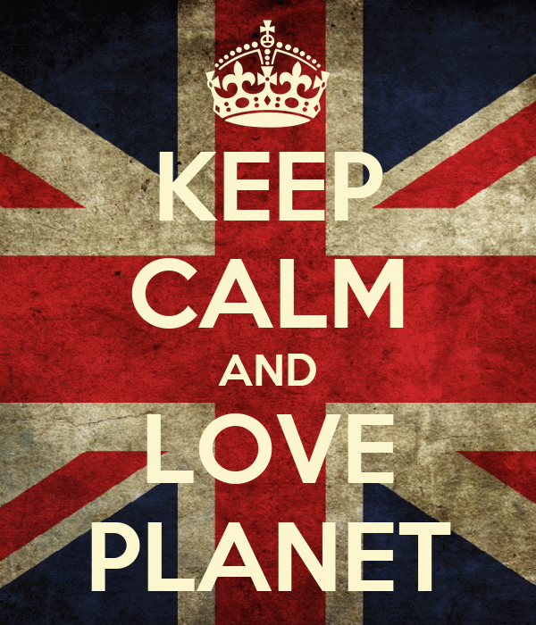 KEEP CALM AND LOVE PLANET