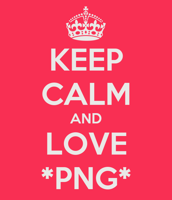 KEEP CALM AND LOVE *PNG*
