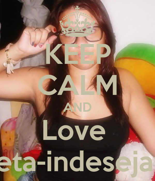 KEEP CALM AND Love  poeta-indesejavel